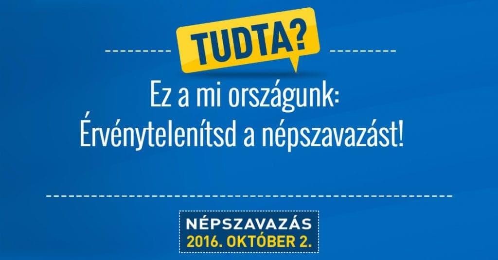 Ez a mi országunk: érvénytelenítsd a népszavazást!